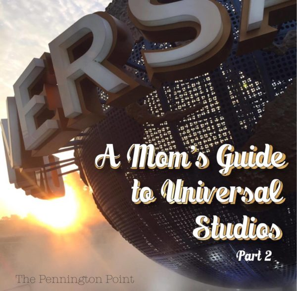 Mom's Guide to Universal Studios