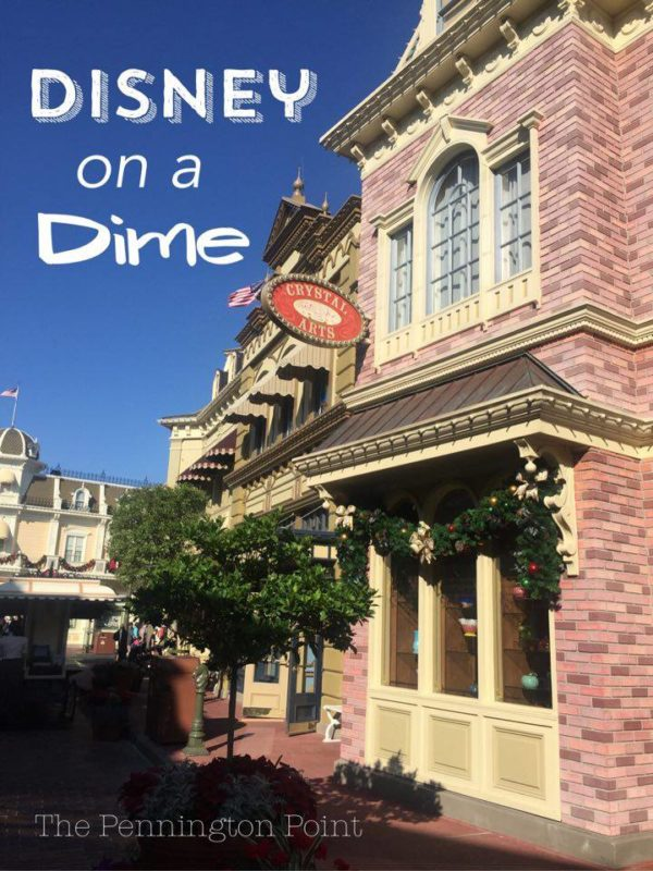Disney on a Dime – A Dozen Tips and Tricks
