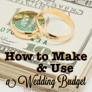 How to Make and Use the Wedding Budget
