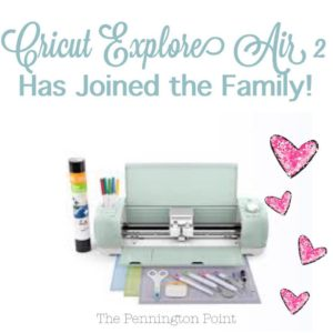 Cricut Explore Air 2 Has Joined the Family!