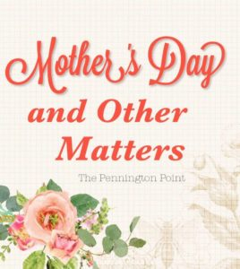 Mother's Day and Other Matters