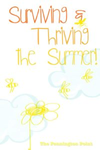Surviving and Thriving the Summer