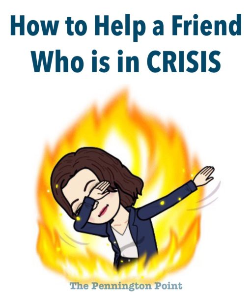 How to Help a Friend Who is in Crisis