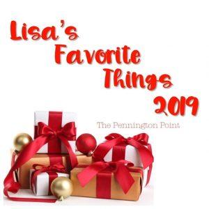 Lisa's Favorite Things for 2019